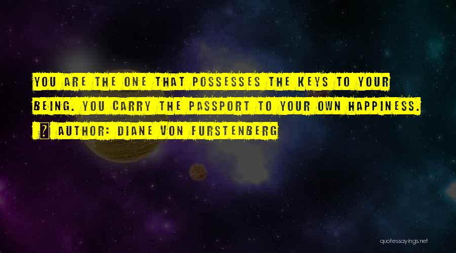Being The Strong One Quotes By Diane Von Furstenberg