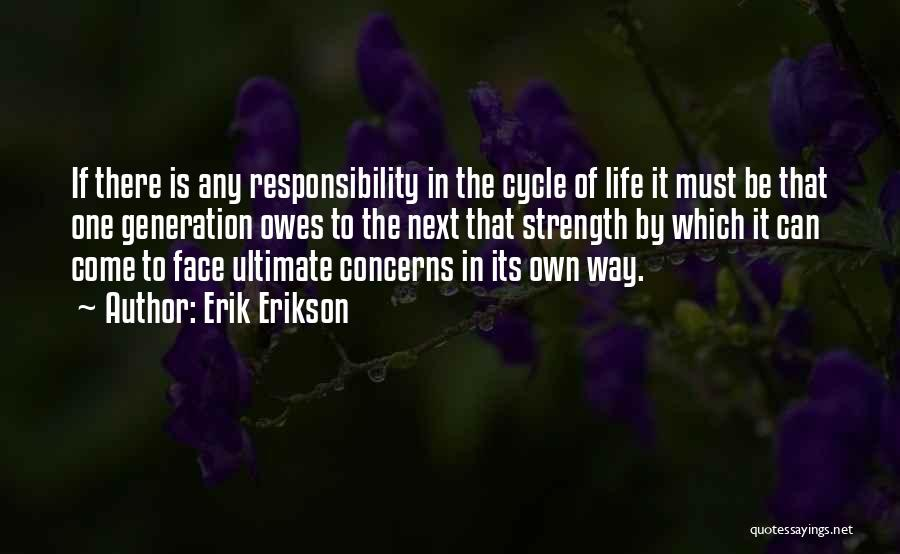 Being The Strong One Quotes By Erik Erikson