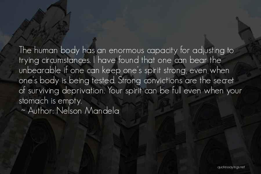 Being The Strong One Quotes By Nelson Mandela