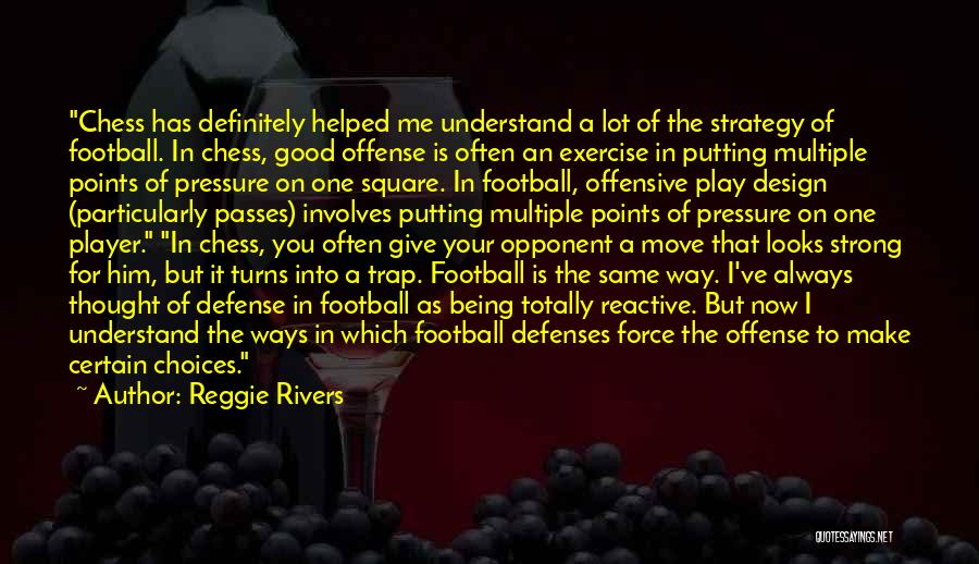 Being The Strong One Quotes By Reggie Rivers
