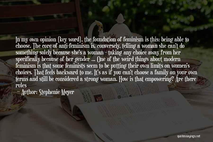 Being The Strong One Quotes By Stephenie Meyer