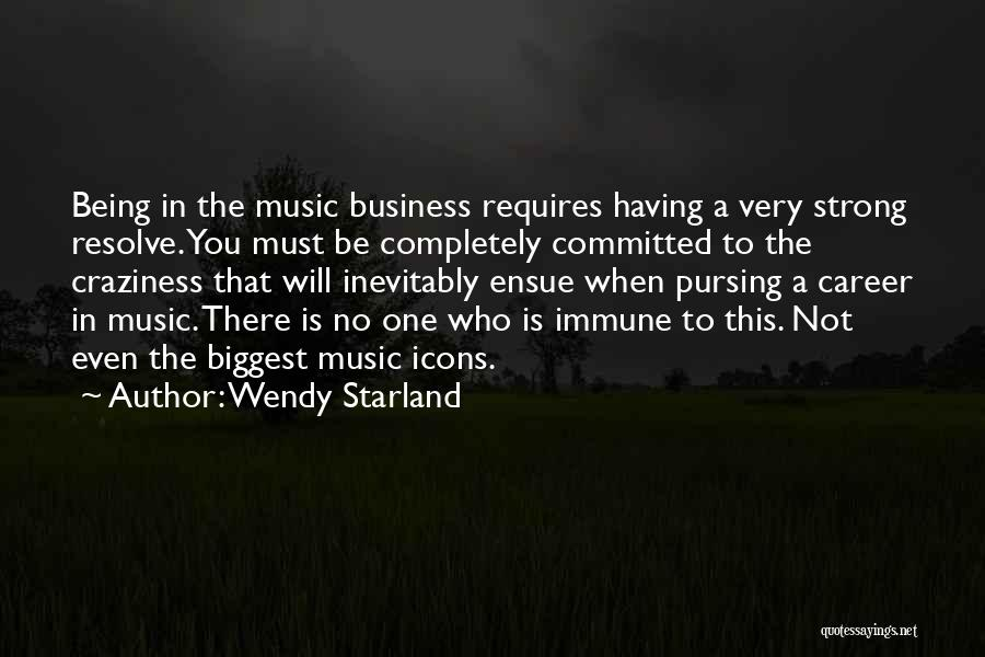 Being The Strong One Quotes By Wendy Starland
