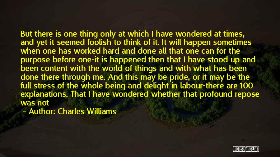 Being Through Hard Times Quotes By Charles Williams