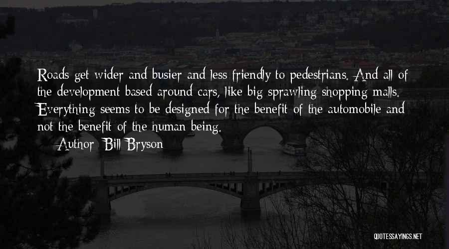 Being Too Friendly Quotes By Bill Bryson