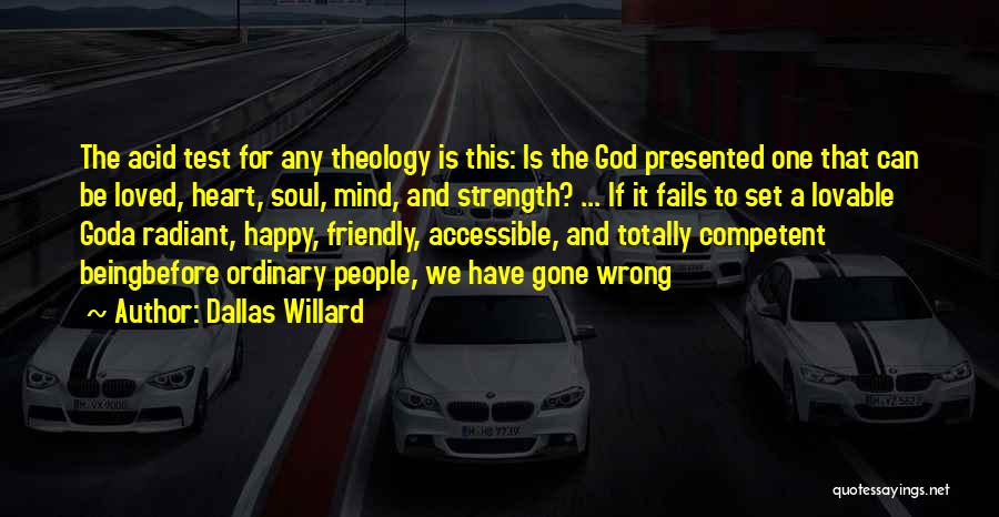 Being Too Friendly Quotes By Dallas Willard