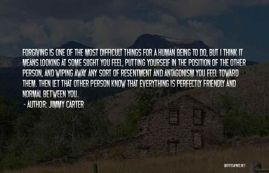 Being Too Friendly Quotes By Jimmy Carter