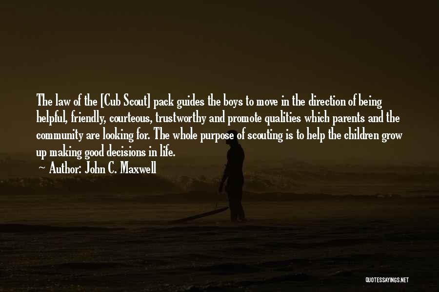 Being Too Friendly Quotes By John C. Maxwell