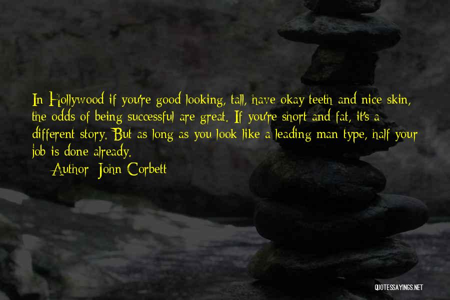 Being Too Nice To Others Quotes By John Corbett
