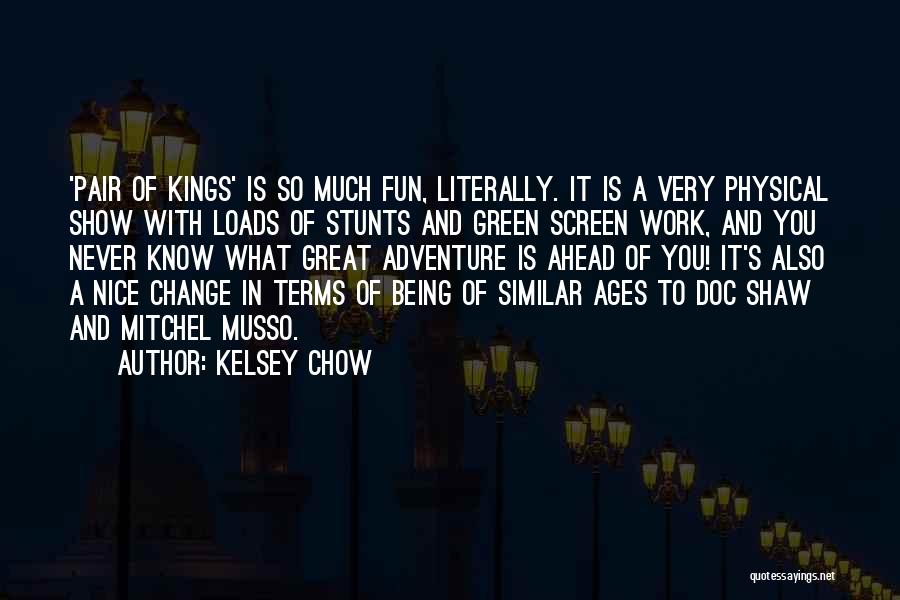 Being Too Nice To Others Quotes By Kelsey Chow