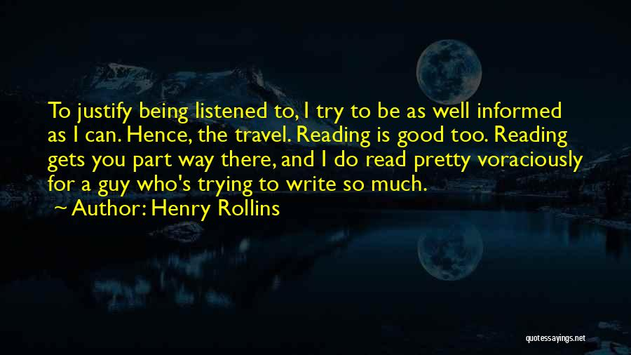 Being Too Pretty For A Guy Quotes By Henry Rollins