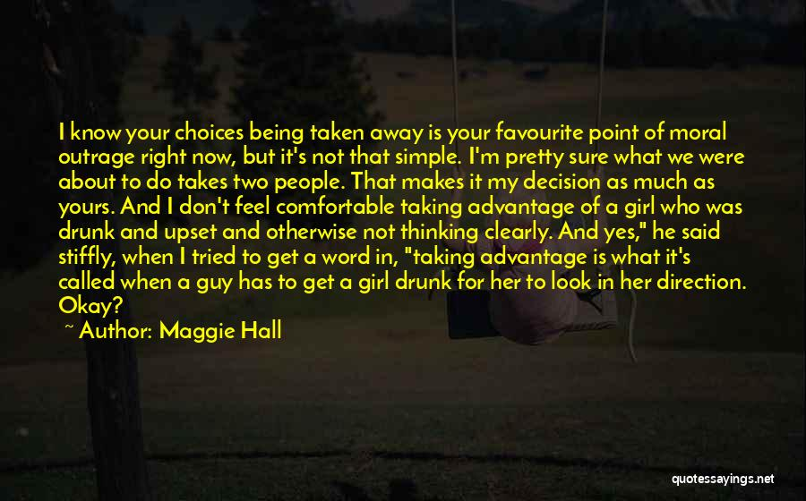 Being Too Pretty For A Guy Quotes By Maggie Hall