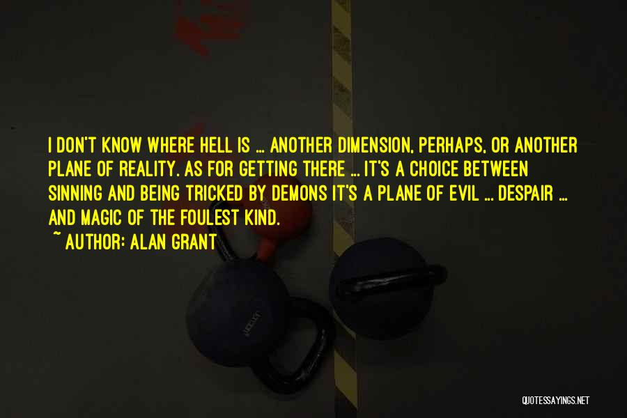 Being Tricked Quotes By Alan Grant