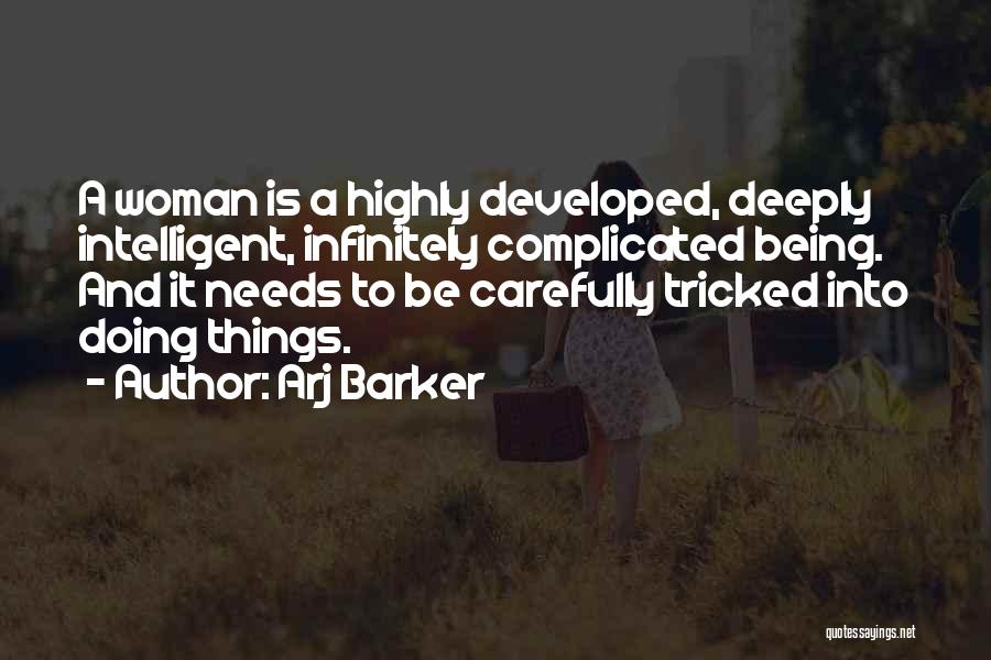 Being Tricked Quotes By Arj Barker