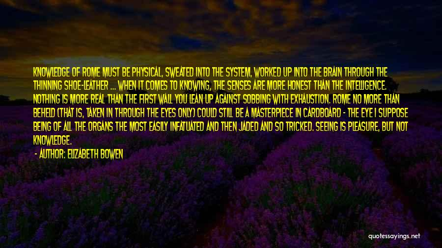 Being Tricked Quotes By Elizabeth Bowen