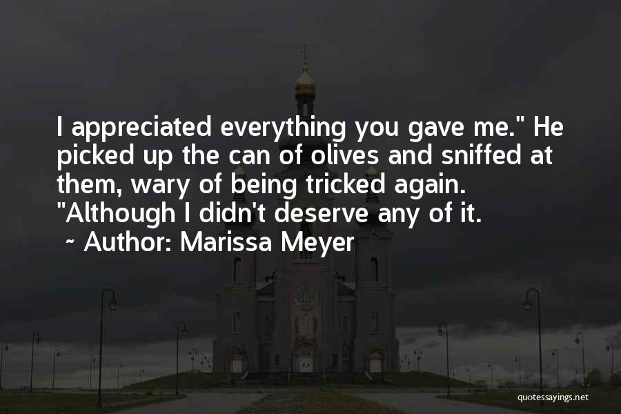 Being Tricked Quotes By Marissa Meyer