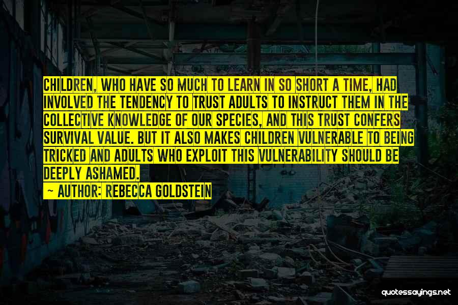 Being Tricked Quotes By Rebecca Goldstein