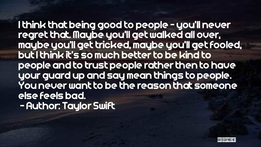 Being Tricked Quotes By Taylor Swift