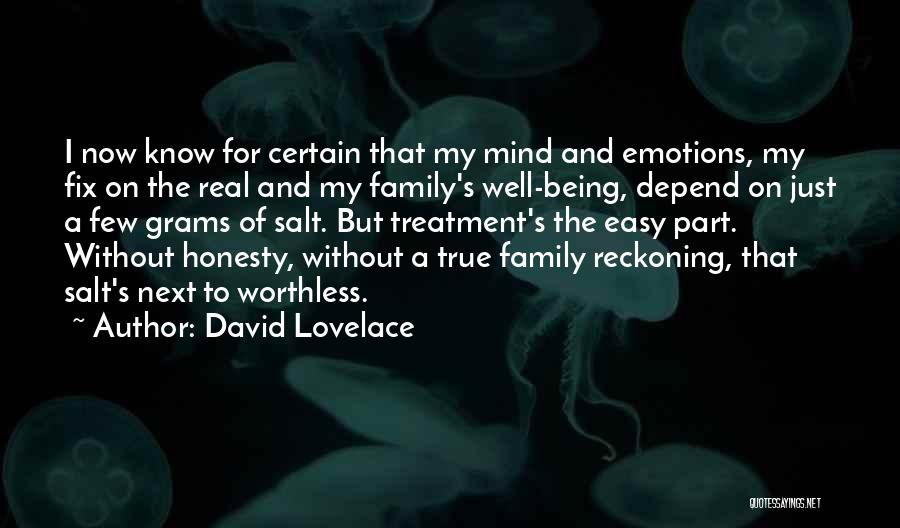 Being True To Your Family Quotes By David Lovelace