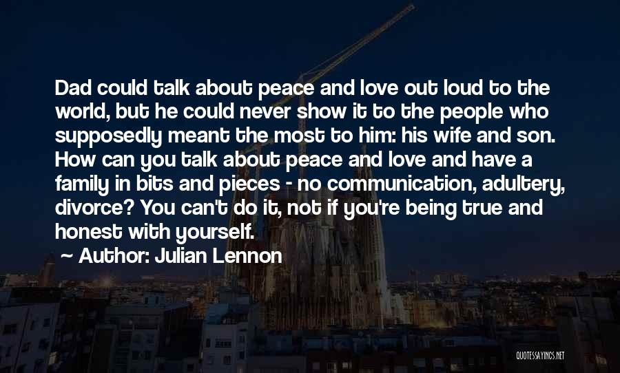 Being True To Your Family Quotes By Julian Lennon