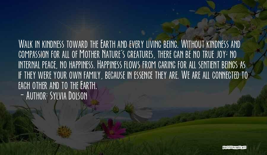 Being True To Your Family Quotes By Sylvia Dolson