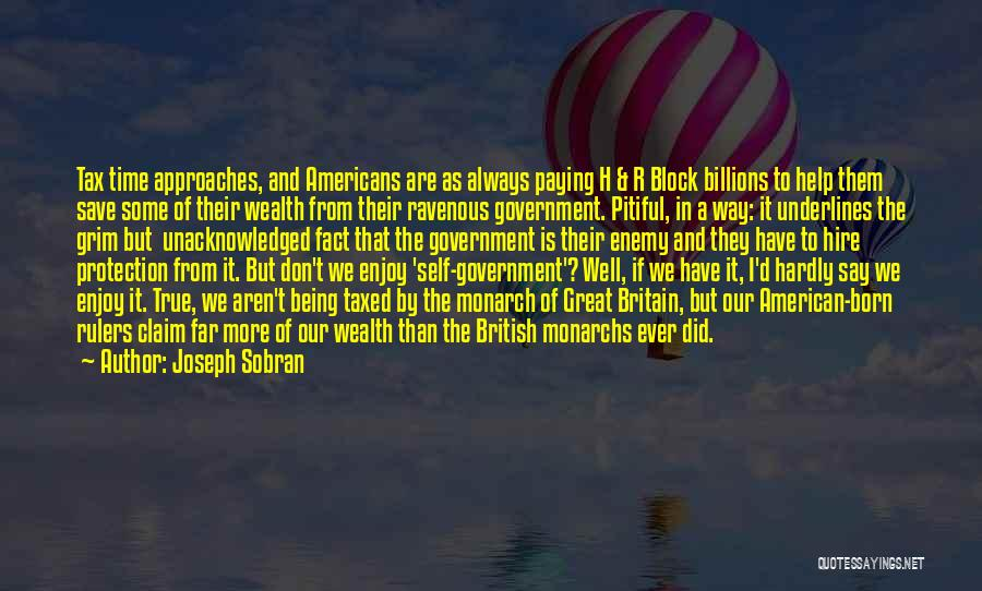 Being Unacknowledged Quotes By Joseph Sobran