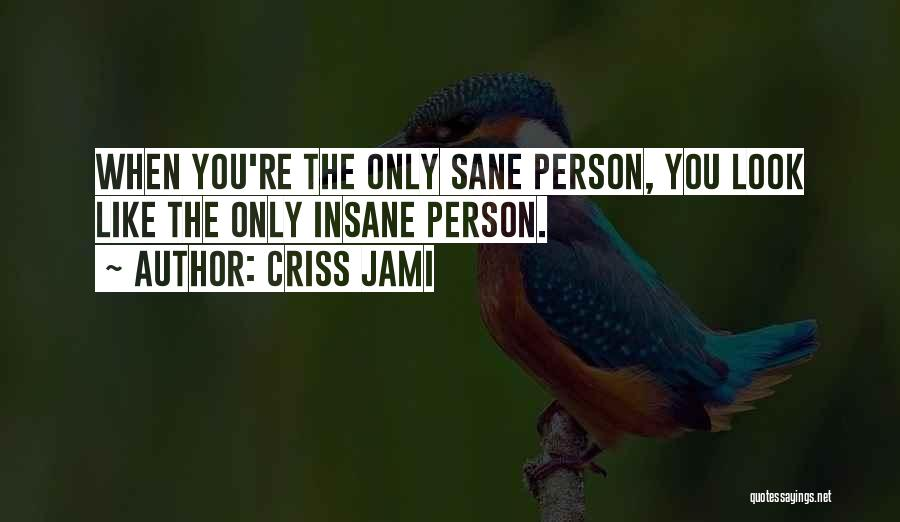 Being Unique And Original Quotes By Criss Jami