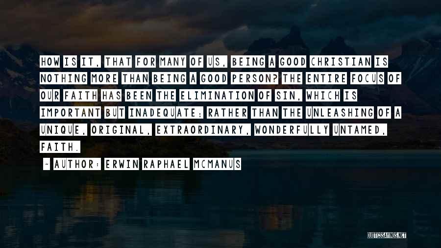 Being Unique And Original Quotes By Erwin Raphael McManus