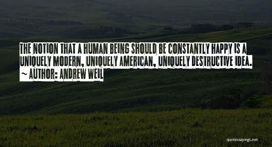 Being Uniquely You Quotes By Andrew Weil