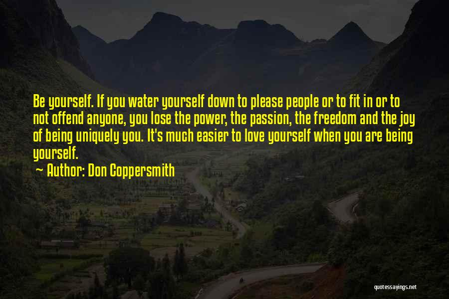 Being Uniquely You Quotes By Don Coppersmith