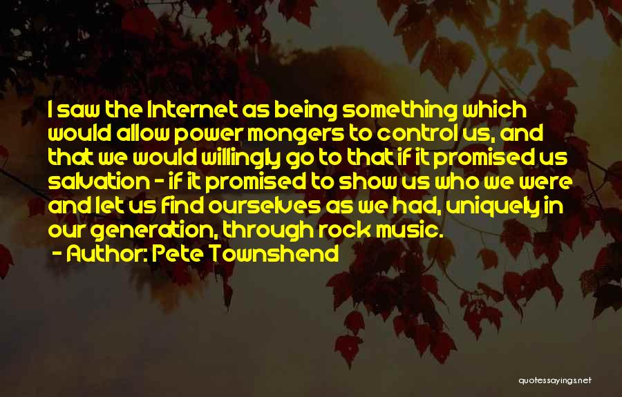 Being Uniquely You Quotes By Pete Townshend