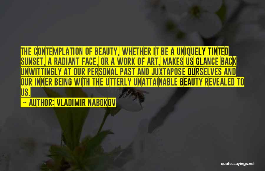 Being Uniquely You Quotes By Vladimir Nabokov