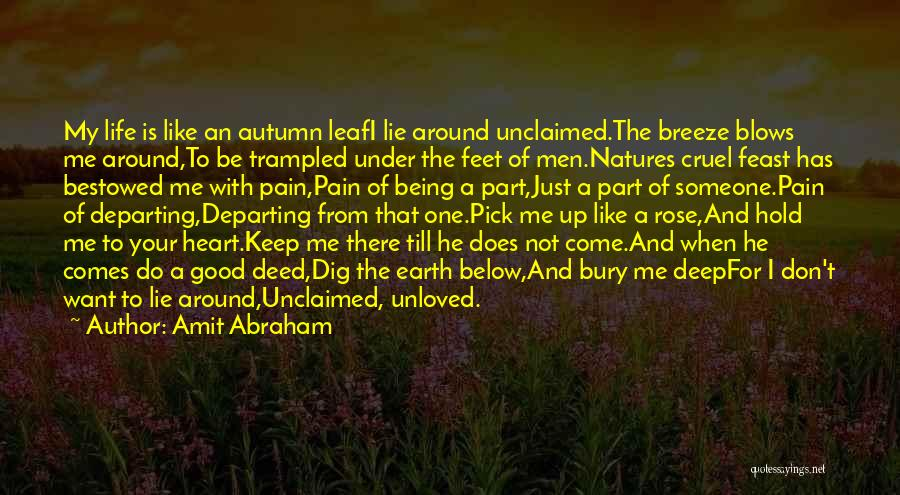 Being Unloved Quotes By Amit Abraham
