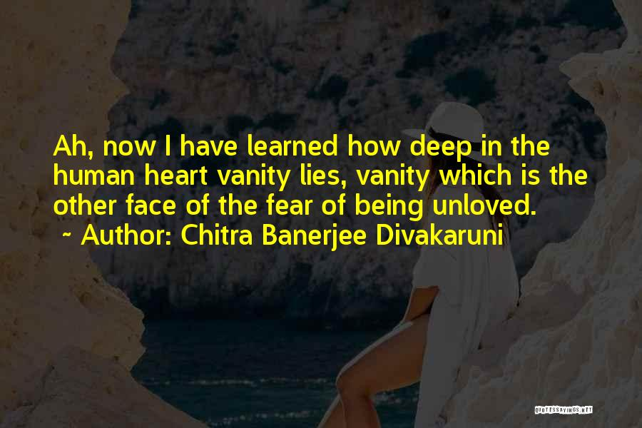 Being Unloved Quotes By Chitra Banerjee Divakaruni