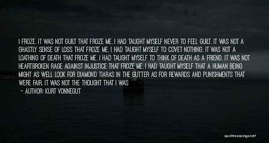 Being Unloved Quotes By Kurt Vonnegut
