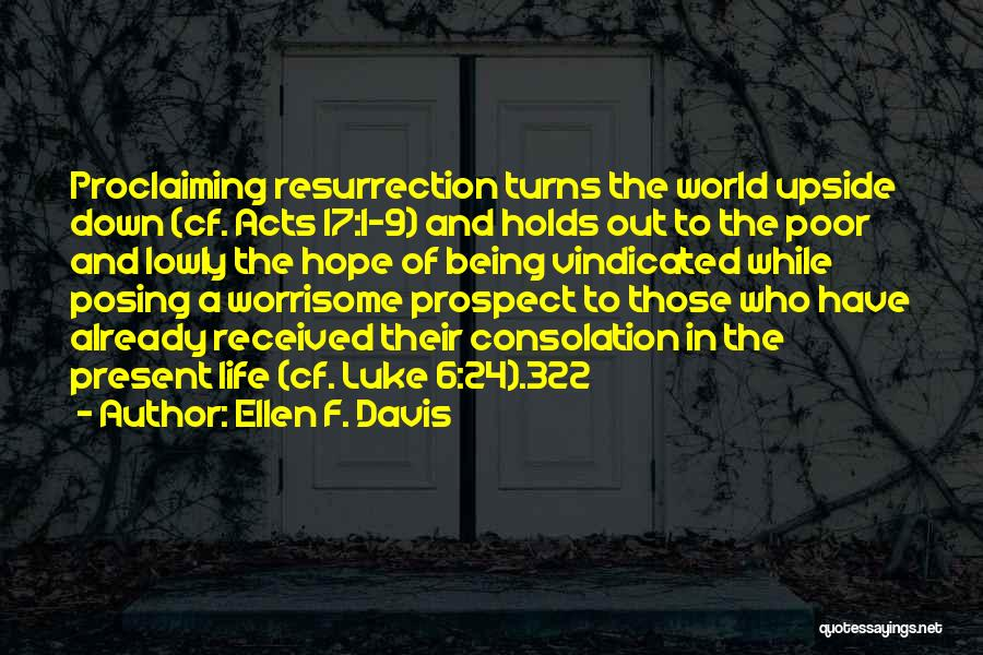 Being Upside Down In Life Quotes By Ellen F. Davis
