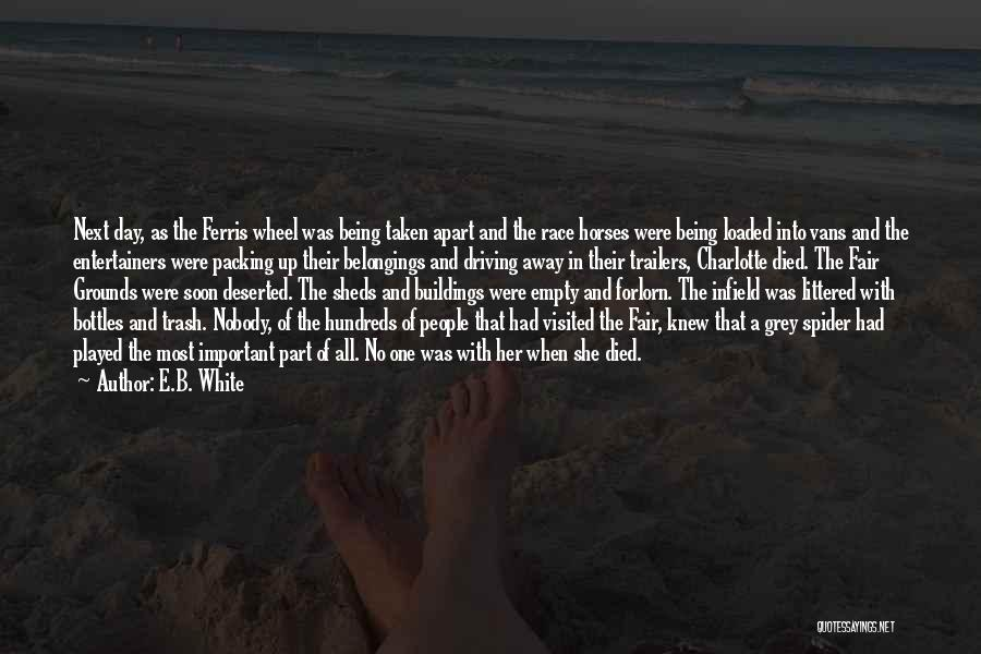 Being Visited Quotes By E.B. White