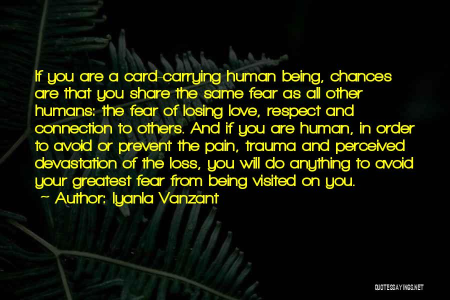 Being Visited Quotes By Iyanla Vanzant