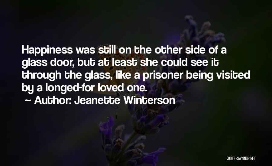 Being Visited Quotes By Jeanette Winterson