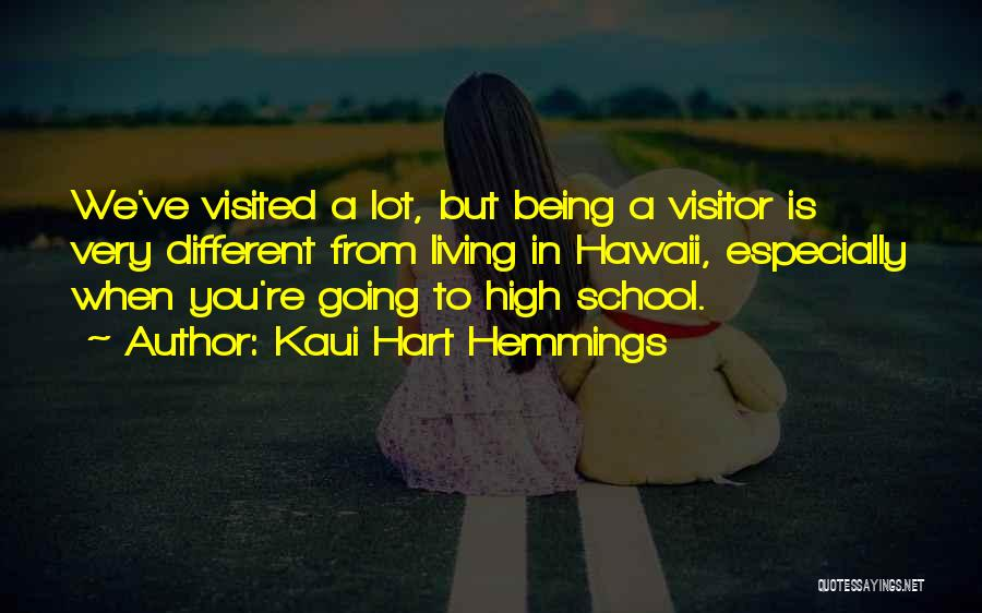 Being Visited Quotes By Kaui Hart Hemmings