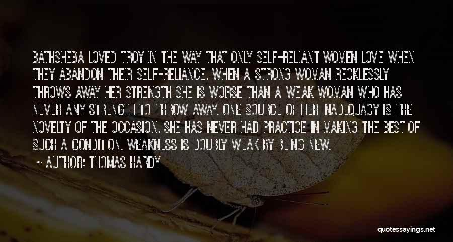 Being Weak By Love Quotes By Thomas Hardy