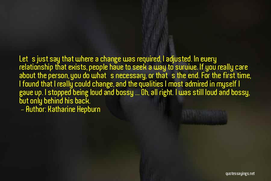 Being Well Adjusted Quotes By Katharine Hepburn