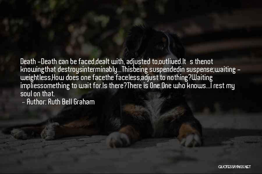 Being Well Adjusted Quotes By Ruth Bell Graham