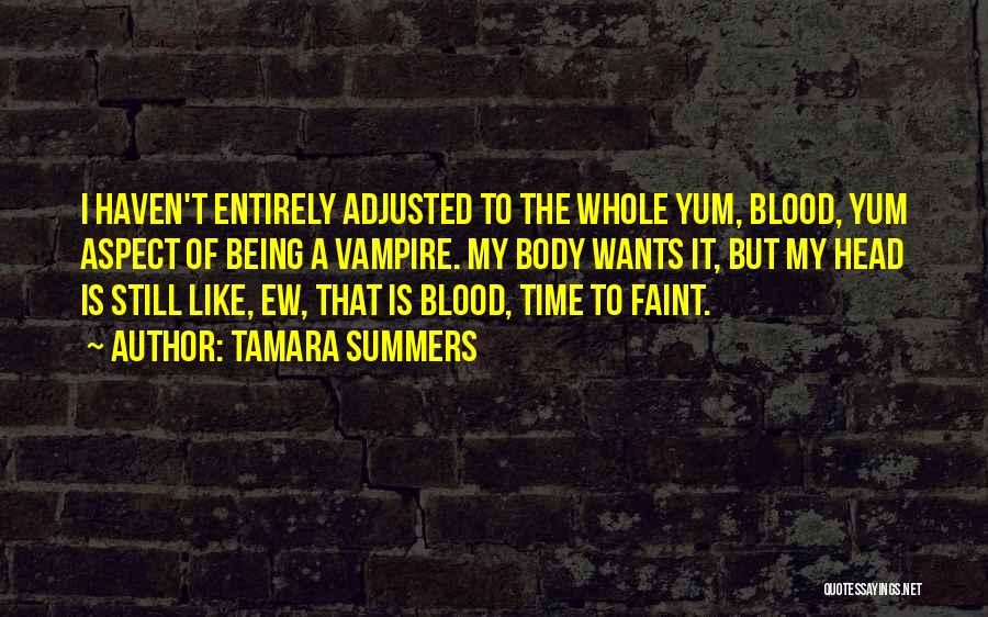 Being Well Adjusted Quotes By Tamara Summers