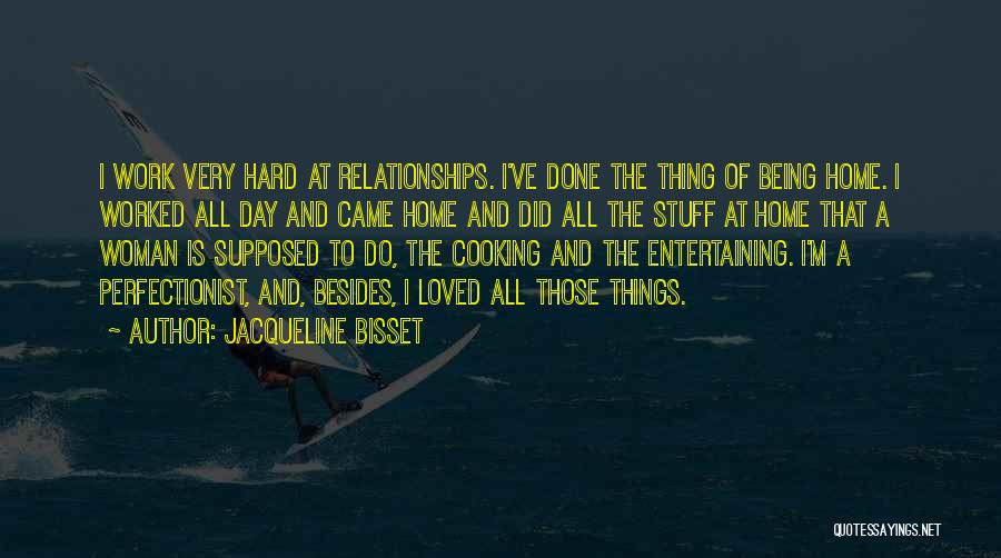 Being Where You Are Supposed To Be Quotes By Jacqueline Bisset