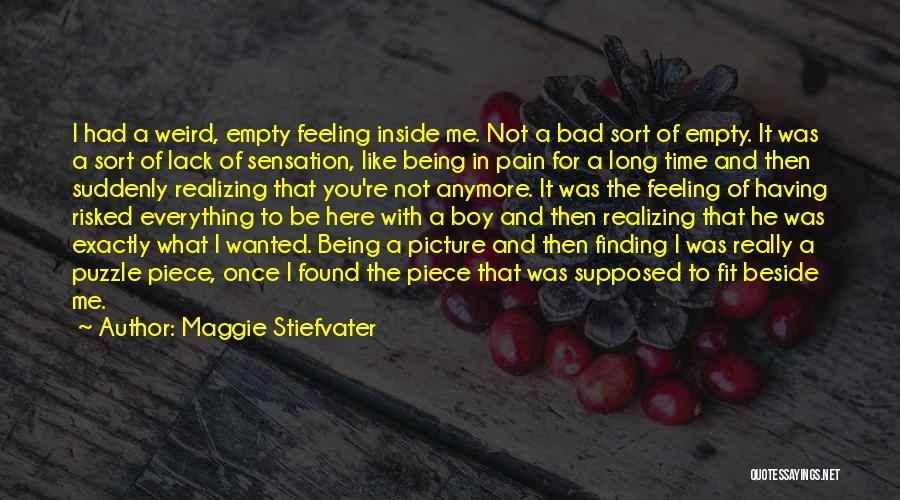 Being Where You Are Supposed To Be Quotes By Maggie Stiefvater