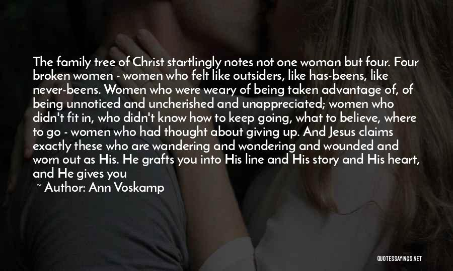 Being With The One You Want Quotes By Ann Voskamp