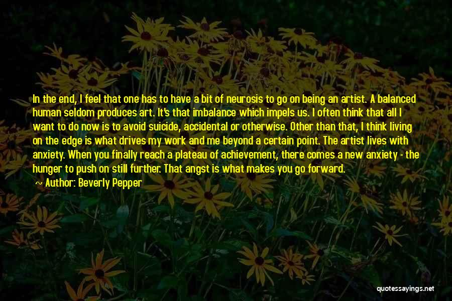 Being With The One You Want Quotes By Beverly Pepper