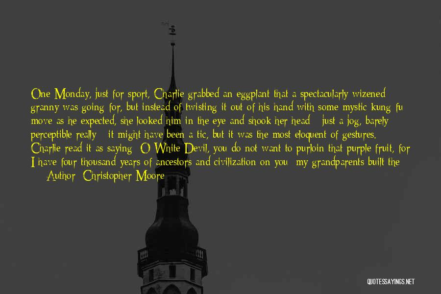 Being With The One You Want Quotes By Christopher Moore