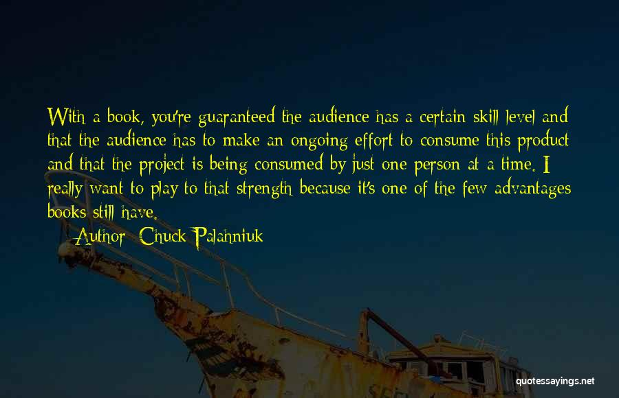 Being With The One You Want Quotes By Chuck Palahniuk