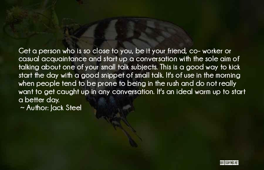 Being With The One You Want Quotes By Jack Steel